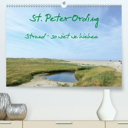 St. Peter-Ording (Premium, hochwertiger DIN A2 Wandkalender 2021, Kunstdruck in Hochglanz) von Kleverveer