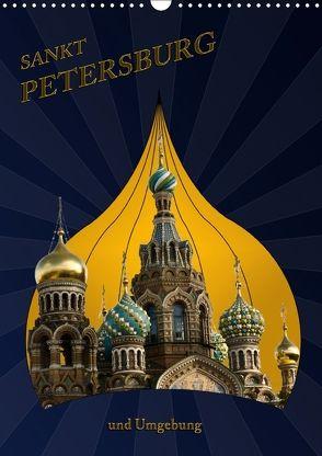 St. Peterburg und Umgebung (Wandkalender 2018 DIN A3 hoch) von Koch,  Hermann