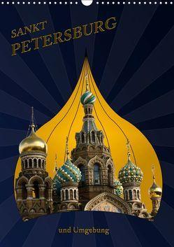 St. Peterburg und Umgebung (Wandkalender 2019 DIN A3 hoch) von Koch,  Hermann