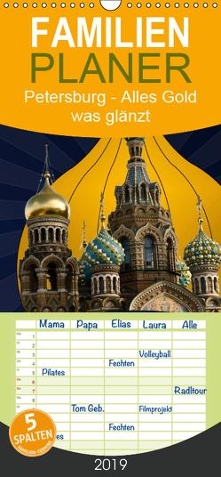 St. Petersburg – Alles Gold was glänzt – Familienplaner hoch (Wandkalender 2019 , 21 cm x 45 cm, hoch) von Koch,  Hermann