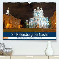 St. Petersburg bei Nacht (Premium, hochwertiger DIN A2 Wandkalender 2020, Kunstdruck in Hochglanz) von Enders,  Borg