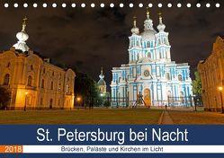 St. Petersburg bei Nacht (Tischkalender 2018 DIN A5 quer) von Enders,  Borg
