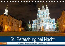 St. Petersburg bei Nacht (Tischkalender 2019 DIN A5 quer) von Enders,  Borg