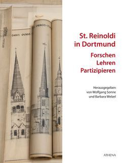 St. Reinoldi in Dortmund: Forschen – Lehren – Partizipieren von Möllendorff von,  Nathalie-Josephine, Sonne,  Wolfgang, Stremmenos,  Christos, Welzel,  Barbara, Wittmann,  Regina