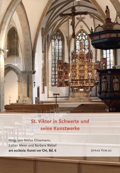 St. Viktor in Schwerte und seine Kunstwerke von Gliesmann,  Niklas, Meier,  Esther, Welzel,  Barbara