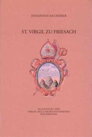 St. Virgil zu Friesach von Sacherer,  Johannes