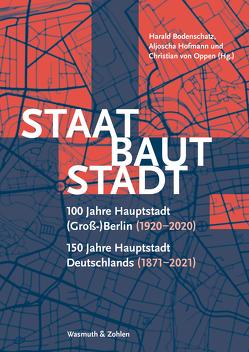 Staat baut Stadt von Bodenschatz,  Harald, Hofmann,  Aljoscha, Oppen,  Christian von