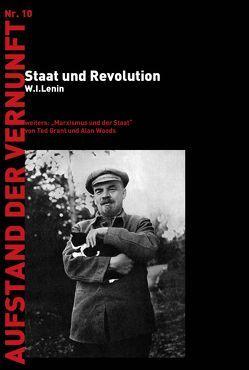 Staat der Revolution von Götsch,  Katharina, Grant,  Ted, Kella,  Florian, Lenin,  W.I., Trausmath,  Gernot, Woods,  Alar
