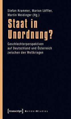 Staat in Unordnung? von Krammer,  Stefan, Löffler,  Marion, Weidinger,  Martin
