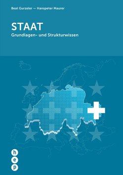 Staat (Neuauflage) von Gurzeler,  Beat, Maurer,  Hanspeter