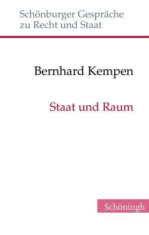 Staat und Raum von Depenheuer,  Otto, Grabenwarter,  Christoph, Kempen,  Bernhard