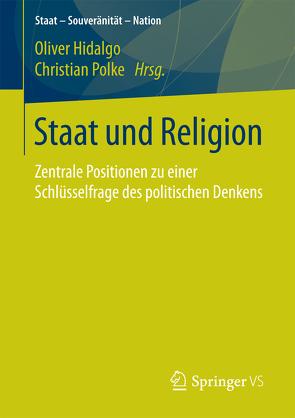 Staat und Religion von Hidalgo,  Oliver, Polke,  Christian
