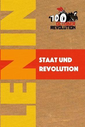 Staat und Revolution von Lenin,  Wladimir Iljitsch