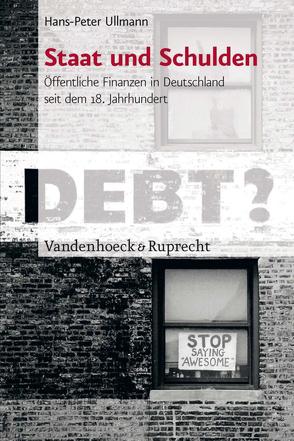 Staat und Schulden von Ullmann,  Hans-Peter