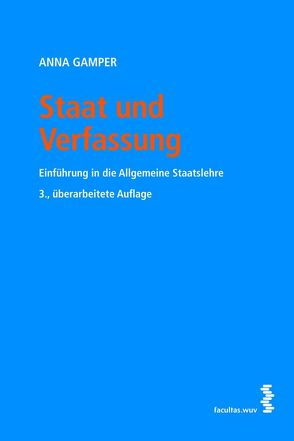 Staat und Verfassung von Gamper,  Anna