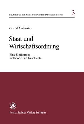 Staat und Wirtschaftsordnung von Ambrosius,  Gerold