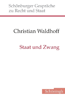 Staat und Zwang von Waldhoff,  Christian