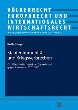 Staatenimmunität und Kriegsverbrechen von Steger,  Ruth