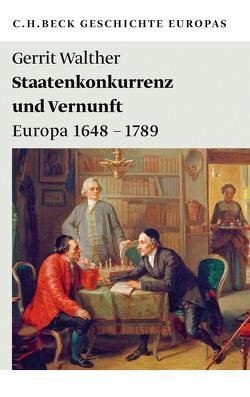 Staatenkonkurrenz und Vernunft von Walther,  Gerrit