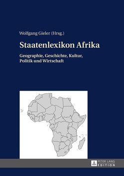 Staatenlexikon Afrika von Gieler,  Wolfgang