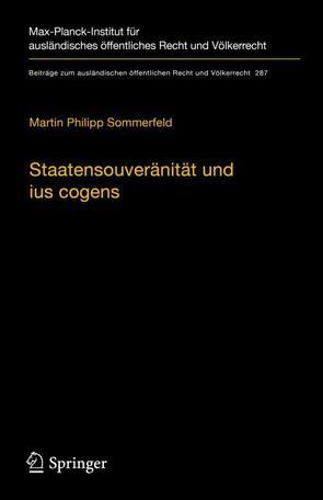 Staatensouveränität und ius cogens von Sommerfeld,  Martin Philipp