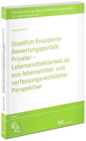 Staatlich finanzierte Bewertungsportale Privater von Kühl,  Benjamin