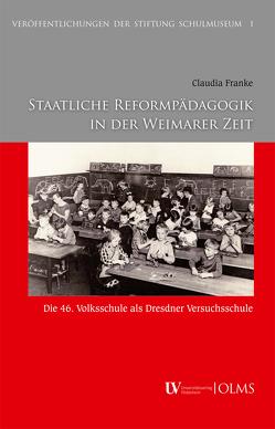 Staatliche Reformpädagogik in der Weimarer Zeit von Franke,  Claudia