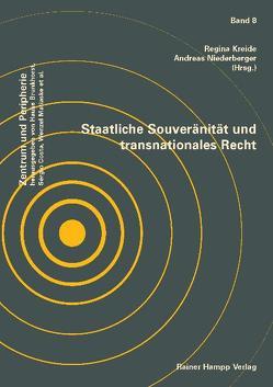 Staatliche Souveränität und transnationales Recht von Kreide,  Regina, Niederberger,  Andreas