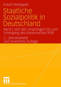 Staatliche Sozialpolitik in Deutschland von Reidegeld,  Eckart