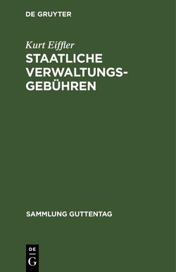 Staatliche Verwaltungsgebühren von Eifler,  Kurt