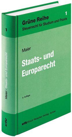 Staats- und Europarecht von Maier,  Walter R