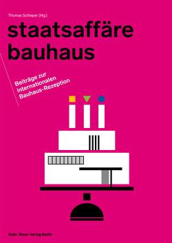 Staatsaffäre Bauhaus von Schleper,  Thomas