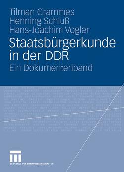 Staatsbürgerkunde in der DDR von Grammes,  Tilman, Schluss,  Henning, Vogler,  Hans-Joachim