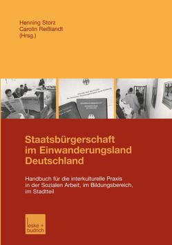 Staatsbürgerschaft im Einwanderungsland Deutschland von Reißlandt,  Carolin, Storz,  Henning