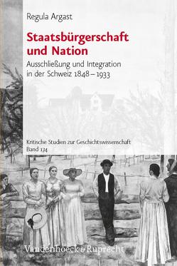 Staatsbürgerschaft und Nation von Argast,  Regula
