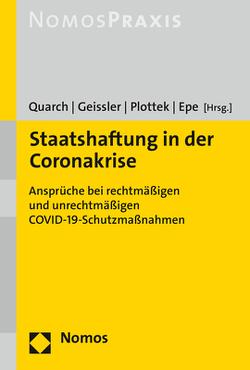 Staatshaftung in der Coronakrise von Epe,  Melanie, Geissler,  Dennis, Plottek,  Pierre, Quarch,  Benedikt M.