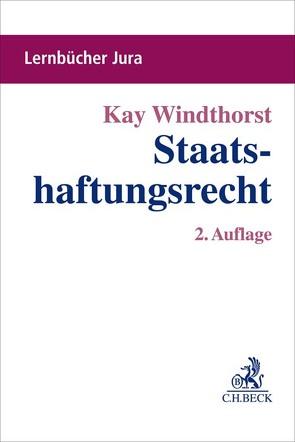 Staatshaftungsrecht von Windthorst,  Kay