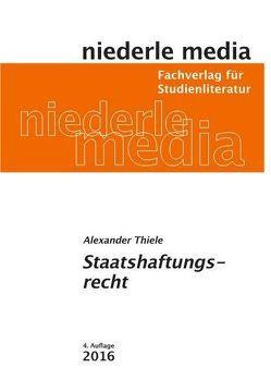 Staatshaftungsrecht von Thiele,  Alexander James