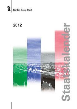 Staatskalender 2012 Kanton Basel-Stadt