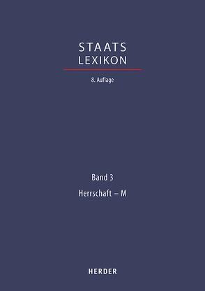 Staatslexikon von Görres-Gesellschaft, Oberreuter,  Heinrich, Verlag Herder