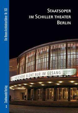 Staatsoper im Schiller Theater Berlin von Bartilla,  Thomas, Cobbers,  Arnt
