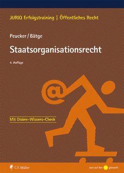 Staatsorganisationsrecht von Bätge,  Frank, Peucker,  Martina