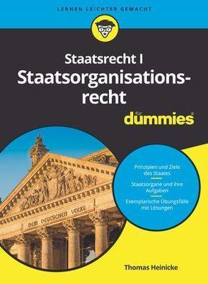 Staatsrecht I Staatsorganisationsrecht für Dummies von Heinicke,  Thomas