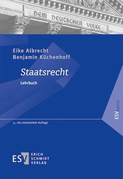 Staatsrecht von Albrecht,  Eike, Küchenhoff,  Benjamin