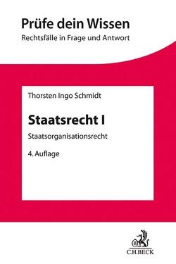Staatsrecht I von Schmidt,  Thorsten Ingo