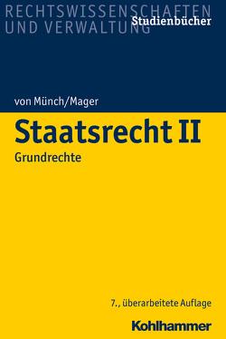 Staatsrecht II von Mager,  Ute, von Münch,  Ingo