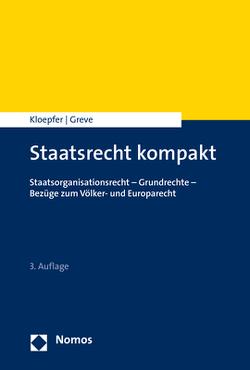 Staatsrecht kompakt von Greve,  Holger, Kloepfer,  Michael