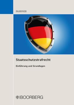 Staatsschutzstrafrecht von Fahrner,  Matthias