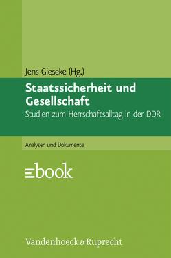 Staatssicherheit und Gesellschaft von Gieseke,  Jens