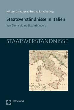 Staatsverständnisse in Italien von Campagna,  Norbert, Saracino,  Stefano